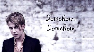 Tom Odell - Somehow | Lyrics