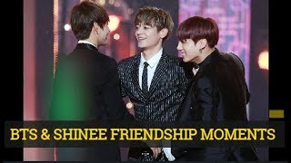 BTS & SHINEE FRIENDSHIP MOMENTS