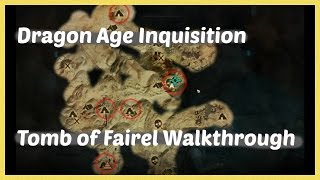 Dragon Age Inquisition - Tomb of Fairel Walkthrough
