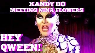 Kandy Ho On Seeing Nina Flowers For The 1st Time: Hey Qween! BONUS