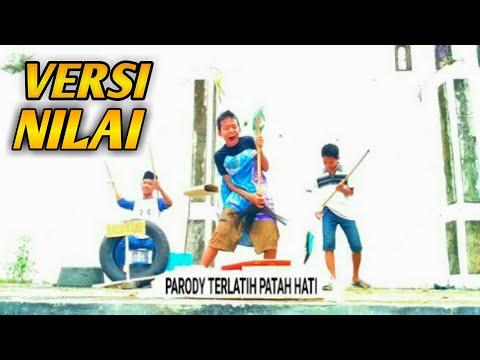 Terlatih Patah Hati Version Nilai Cover Parody