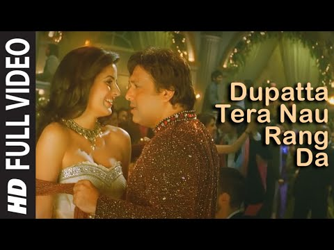Xxx Mp4 Dupatta Tera Nau Rang Da Full Song Film Partner Salman Khan Govinda Katrina Lara Dutta 3gp Sex