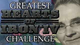 Greatest Hearts Of Iron 4 Challenge