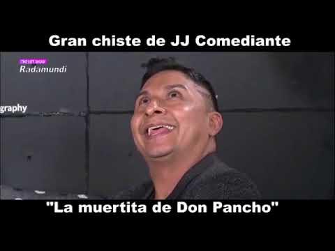 Xxx Mp4 Chiste JJ La Muertita De Don Pancho 3gp Sex