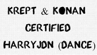 Krept & Konan & Rick Ross - Certified | HarryJDN (Dance)
