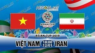 Việt Nam - Iran  ASIAN CUP 2019