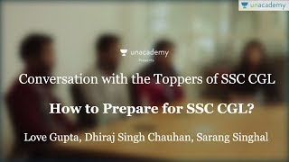 How to crack SSC CGL - Toppers' interview (AIR 6 - Love, AIR 27 - Dhiraj, AIR 46 - Sarang)