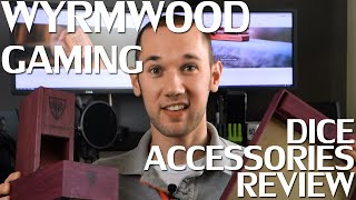 Wyrmwood Gaming Dice Accessories Review