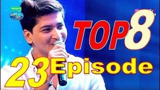 Nepal Idol, Gala Round, Full Episode 23 - Top 8