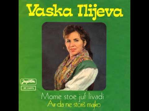 Vaska Ilieva - Mome stoe juf livadi