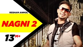 Nagni 2 | Resham Anmol | Latest Punjabi Songs 2014 | Speed Records