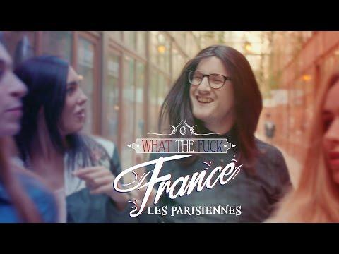 Xxx Mp4 What The Fuck France Les Parisiennes 3gp Sex