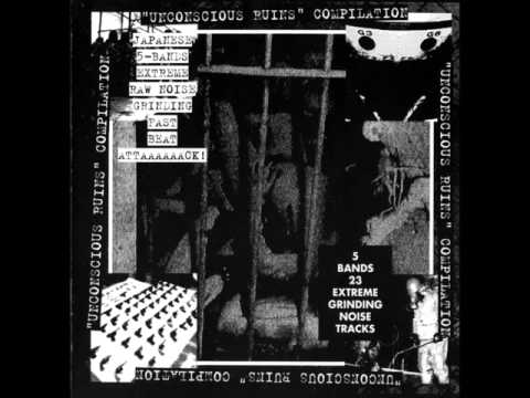 V/A Unconscious Ruins - MORE NOISE FOR LIFE -