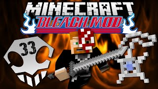 Minecraft: BLEACH MOD EP. 33 - Back To Reality!