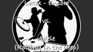 Latex - Encore vs. Adele - Rolling in the deep