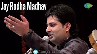 Jay Radha Madhav | Shri Krishna Bhajans | Sumeet Tappoo