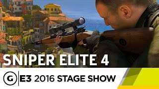 Sniper Elite 4 Stage Demo - E3 2016 Stage Show