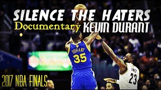 Kevin Durant Silence The Haters Documentary (Emotional)