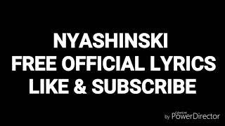 NYASHINSKI - free (official lyric)video
