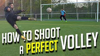 How to Shoot a Perfect Volley - Football Soccer Tutorial by freekickerz
