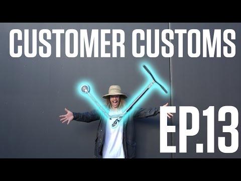 Customer Customs   EP.13