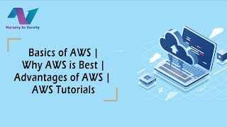 Basics of AWS | Why AWS is Best | Advantages of AWS | AWS Tutorials