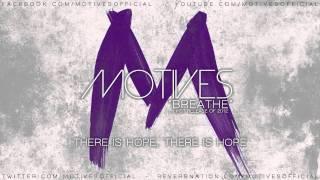 Motives - Breathe (NEW SONG 2012)