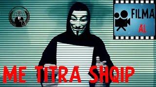Anonymous aka Hacker 2016 Film Me Titra Shqip i plote