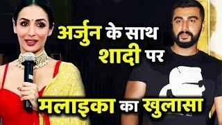 Malaika Arora Breaks Her Silence on Marrying Arjun Kapoor!