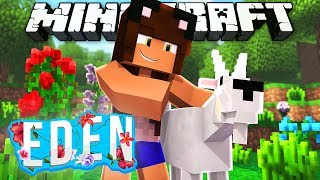 A BRAND NEW START | Minecraft Eden | Episode 1
