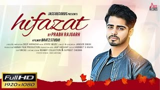 Prabh Rajgarh - Hifazat | Prabh Rajgarh | Latest Punjabi Songs 2016 | Jass Records