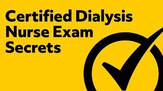 Certified Dialysis Nurse Exam Secrets (Study Guide)