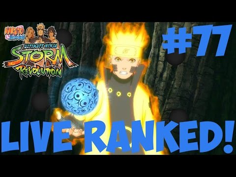 Naruto Storm Revolution: QUICK! THROW THE PS3 OUT THE WINDOW! Live Ranked Ep.77