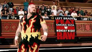 Left Brain - MONDAY NIGHT RAW (feat. Smoke DZA) (Official Audio)