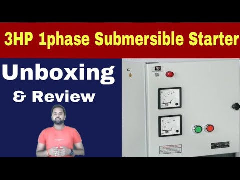 Xxx Mp4 Single Phase 3hp Submersible Pump Starter Unboxing Hands On Review In Hindi 🔥 Technical Alokji 3gp Sex