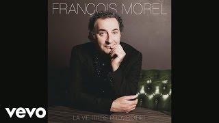 François Morel - Striptease (Audio)