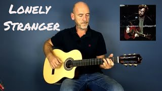 Eric Clapton - Lonely Stranger - Guitar lesson by Joe Murphy