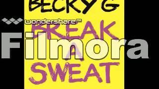 Becky G - Break a Sweat 1 Hour