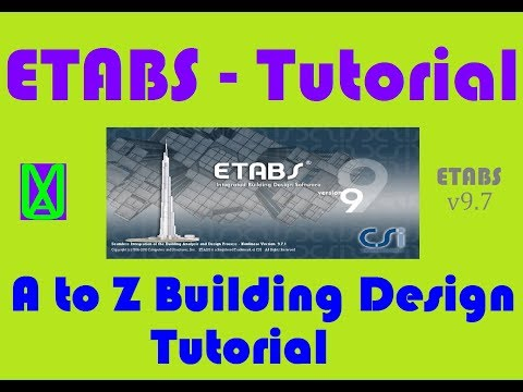 Etabs - A to Z building design and analysis tutorial