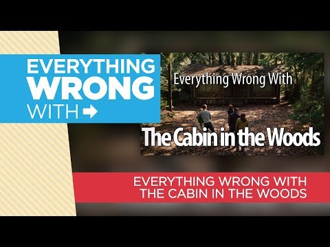 Xxx Mp4 Everything Wrong With Everything Wrong With The Cabin In The Woods 3gp Sex