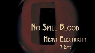 No Spill Blood - Heavy Electricity -