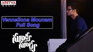 Vennellona Mounam Full Song ll Surya Vs Surya ll Nikhil, Trida Chowdary