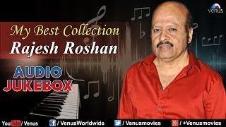 """Rajesh Roshan"" My Best Collection   Audio Jukebox"