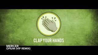 Mercer - Opium (VIP Remix)
