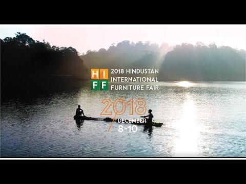 Xxx Mp4 HIFF 2018 The Largest Finished Furniture Exhibition In India 3gp Sex