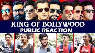 कौन है Bollywood का असली KING - PUBLIC REACTION | Salman, Shahrukh, Aamir, Ajay, Akshay