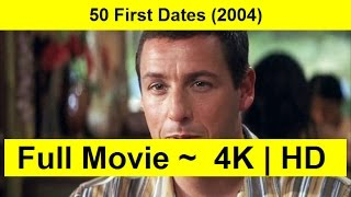 50 First Dates Full Length