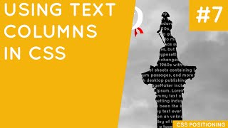 CSS Positioning Tutorial #7 - Text Columns
