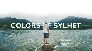Colors of Sylhet - Bangladesh Travel Film (GoPro Hero 4)