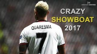 Ricardo Quaresma ● Crazy Showboat Skills 2017 | HD